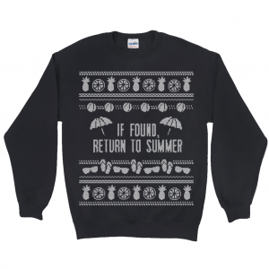 Let's face it, winter isn't our cup of tea, so we decided to make a pro-summer Ugly Christmas Sweater so all of us snow birds can stay warm together in style. With its beautifully gaudy summer motifs and lettering, it will remind you of better times when you could go outside and not feel like you were being flayed alive. It's an Ugly Christmas Sweater Women will wear but also an Ugly Christmas Sweater Men can enjoy. This funny ugly Christmas sweater is a classic, heavy blend crew-neck sweatshirt preshrunk for a softer feel and reduced pilling. Double-needle stitched for durability, set-in sleeves, and athletic rib knit cuffs with spandex make it the ideal sportswear.